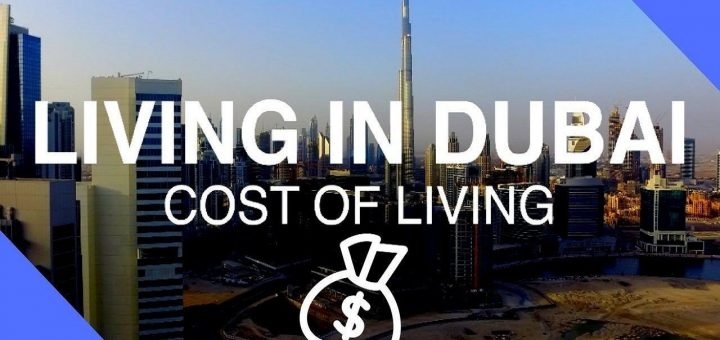 HOW MUCH DUBAI CAN COST YOU FOR LIVING